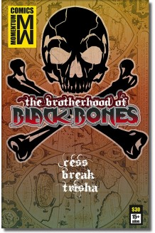 THE BROTHERHOOD OF BLACK BONES N° 1-2