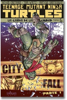 TEENAGE MUTANT NINJA TURTLES TOMO 6