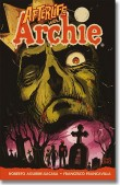 AFTERLIFE WITH ARCHIE N° 1