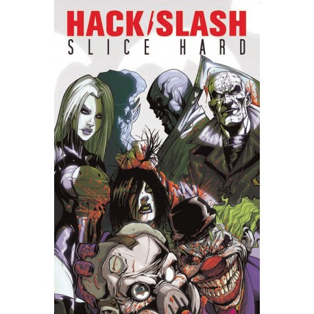 HACK SLASH SLICE HARD